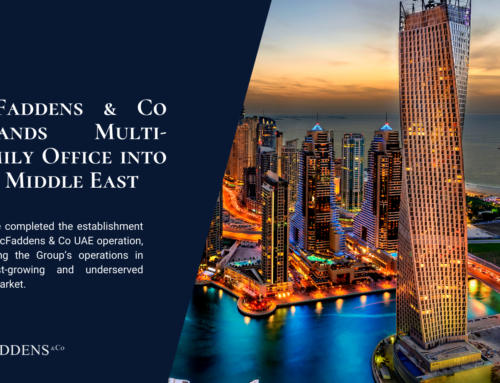 McFaddens & Co expands Multi-Family Office into the Middle East