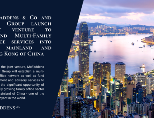McFaddens & Co and CIIC Group launch joint venture to expand Multi-Family Office services into the mainland and Hong Kong of China